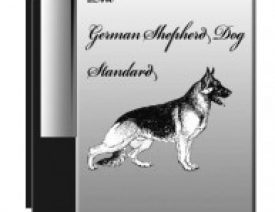 The Judge's Booklet: The German Shepherd Dog Standard by GSDCA